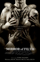 Mirror of Filth - Poster and PROMOS
